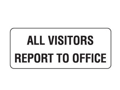 All Visitors Report to Office (Metal)